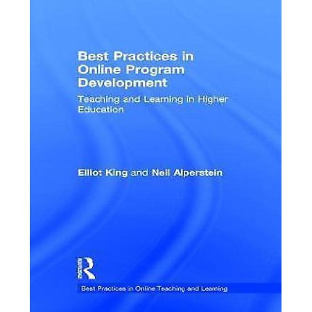 Best Practices In Online Program Development  Teaching And Learning In Higher Education