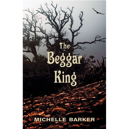 The Beggar King - eBook (The Beggar King And The Secret Of Happiness)