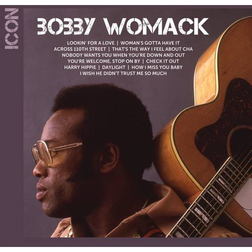 Icon Series: Bobby Womack