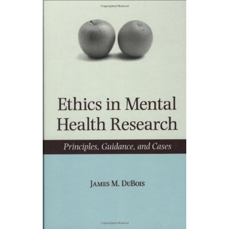Ethics in Mental Health Research : Principles, Guidance, and