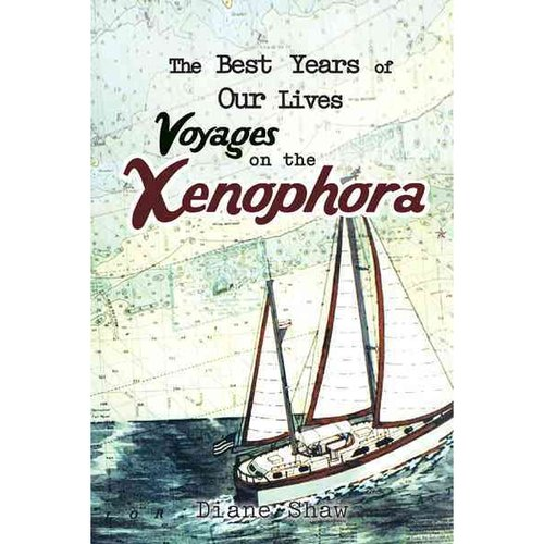The Best Years of Our Lives Voyages on the Xenophora