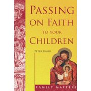 Passing on Faith to Your Children - eBook