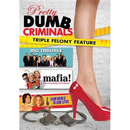 Pretty Dumb Criminals: Mafia! / Big Trouble / High Heels & Low Lifes (DVD)