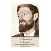 "D.H. Lawrence - The Trespasser: ""I love trying things and discovering how I hate them."" (Paperback)"