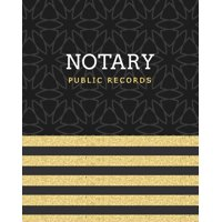 Notary Book Journal: Notary Public Records: Dark & Gold Luxury, Notary Notebook, Notary Public Record Book, Notary Receipt Book, Notarial Record Logbook (Paperback)