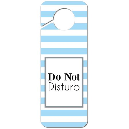 Do Not Disturb Striped Blue and White Plastic Door Knob Hanger Sign (Girls Door Knob Hanger)
