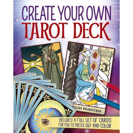 Create Your Own Tarot Deck: Includes a Full Set of Cards for You to Press Out and Color (Paperback)](The Halloween Tarot Deck And Book Set)