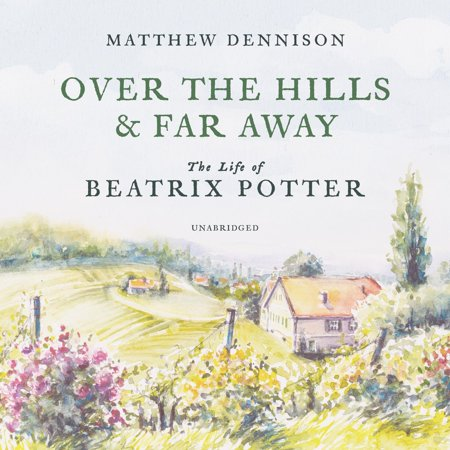 Over the Hills and Far Away - Audiobook