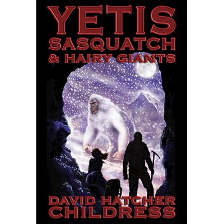 Yetis, Sasquatch & Hairy Giants - Hairy Feet