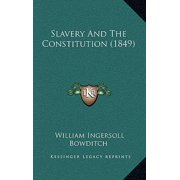 Slavery and the Constitution (1849)