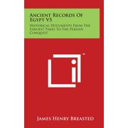 Ancient Records of Egypt V5 : Historical Documents from the Earliest Times to the Persian Conquest: Indices