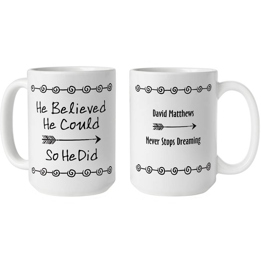 Personalized Believe and Achieve Graduation Coffee Mug,15 oz Available in He and She