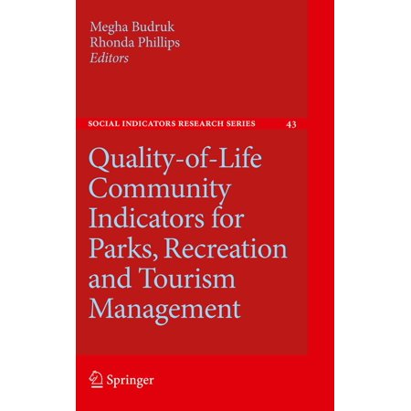 - Quality-of-Life Community Indicators for Parks, Recreation and Tourism Management - eBook