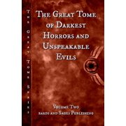 The Great Tome of Darkest Horrors and Unspeakable Evils - eBook