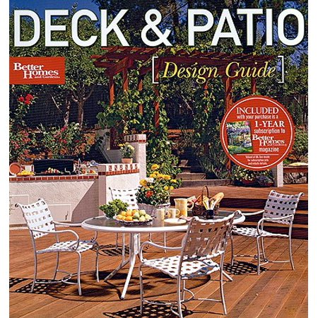 Deck & Patio Design Guide (Better Homes and Gardens) ()