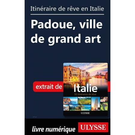 Itinéraire de rêve en Italie - Padoue, ville de grand art - eBook - Ville De Halloween