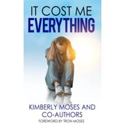 It Cost Me Everything - eBook