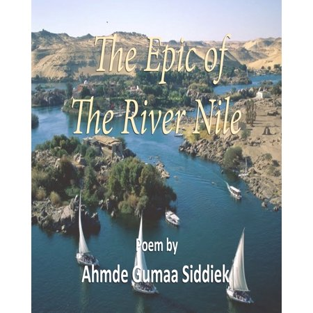 The Epic of the River Nile - eBook