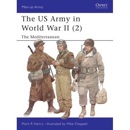 The Us Army In World War Ii  2    The Mediterranean