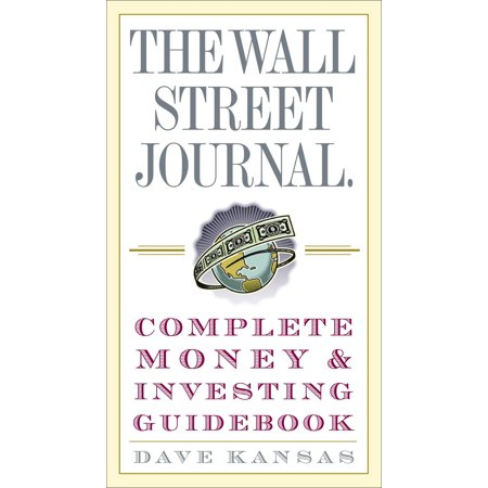 The Wall Street Journal Complete Money and Investing Guidebook (Wall Street Journal)