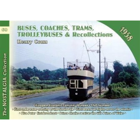 Buses Coaches Coaches Trams Trolleybuses and Recollections 1958 (Paperback)