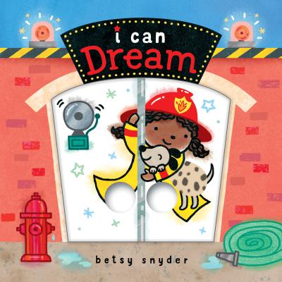 I Can Dream (Board Book)