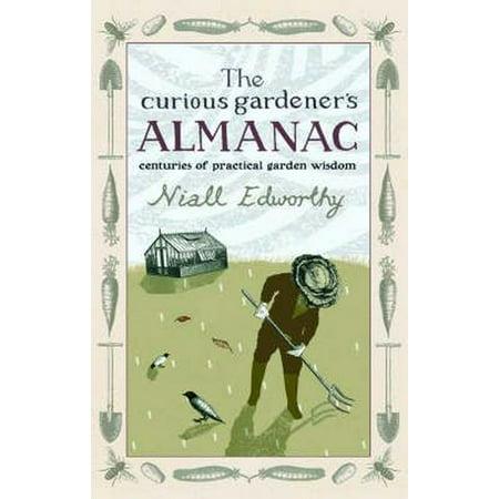 Centaur Garden (The Curious Gardener's Almanac: Centuries Of Practical Garden Wisdom (Hardcover) )