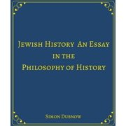 Jewish History An Essay in the Philosophy of History - eBook