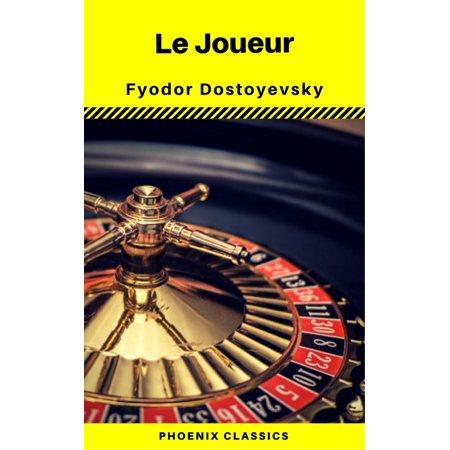 Le Joueur (Phoenix Classics) - eBook (Phoenix E Cigarettes)
