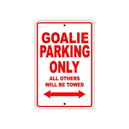 Goalie Hockey Player Parking Only Gift Decor Novelty Garage Metal Aluminum 8