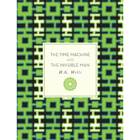 Mac Machines (The Time Machine and The Invisible Man - eBook)