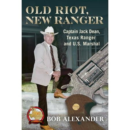 Bob Wills Texas Swing (Old Riot, New Ranger : Captain Jack Dean, Texas Ranger and U.S. Marshal)