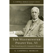 The Westminster Pulpit Vol. VI