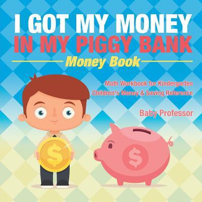 I Got My Money in My Piggy Bank - Money Book - Math Workbook for Kindergarten Children's Money & Saving Reference - Fun Halloween Math For Kindergarten