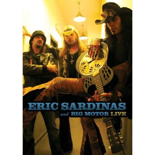 Eric Sardinas And Big Motor: Live