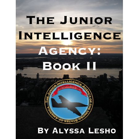 The Junior Intelligence Agency: Book 2 - eBook (Top 10 Best Intelligence Agencies In The World)