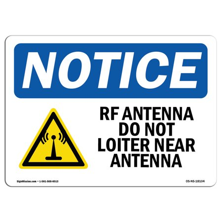 OSHA Notice Sign - Rf Antenna Do Not Loiter Near Antenna | Choose from: Aluminum, Rigid Plastic or Vinyl Label Decal | Protect Your Business, Construction Site, Warehouse & Shop Area | Made in the USA](nutrition warehouse near me)