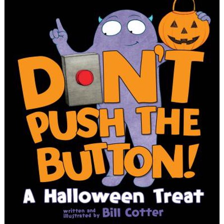 Dont Push the Button A Halloween Treat (Board Book)