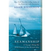 Seamanship : A Voyage Along the Wild Coasts of the British Isles