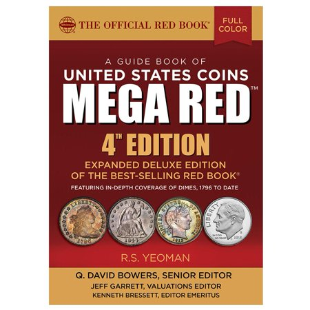 United States Rare Coins - Mega Red : A Guide Book of United States Coins, Deluxe 4th Edition