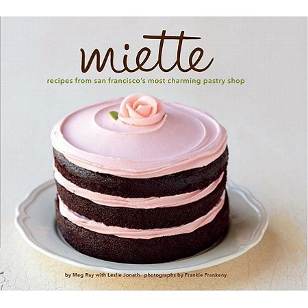 Miette : Recipes from San Francisco's Most Charming Pastry - Halloween Pastry Recipes
