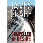 Compelled By Desire - eBook