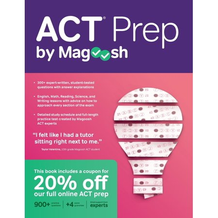 ACT Prep by Magoosh : ACT Prep Guide with Study Schedules, Practice Questions, and Strategies to Improve Your (Fastest Way To Improve Your Credit Score)