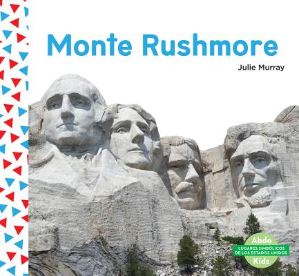 Monte Rushmore (Mount Rushmore) (Spanish Version)