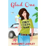 Val Fremden Mystery: Glad One: Crazy is a Relative Term (Paperback)