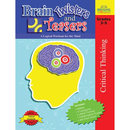 Brain Twisters and Teasers : A Logical Workout for the Mind - Brain Teasers Riddles For Kids