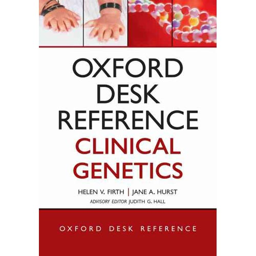 Oxford Desk Reference Clinical Genetics: An Essential Guide