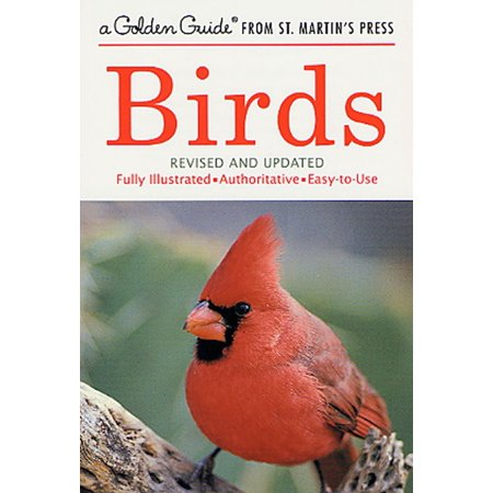 Birds : A Fully Illustrated, Authoritative and Easy-to-Use Guide ()