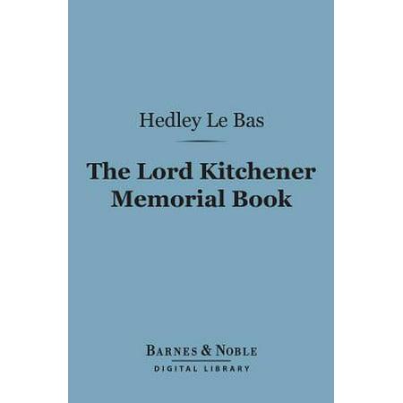 The Lord Kitchener Memorial Book (Barnes & Noble Digital Library) - eBook