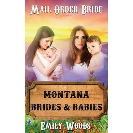 Mail Order Bride  Montana Brides   Babies
